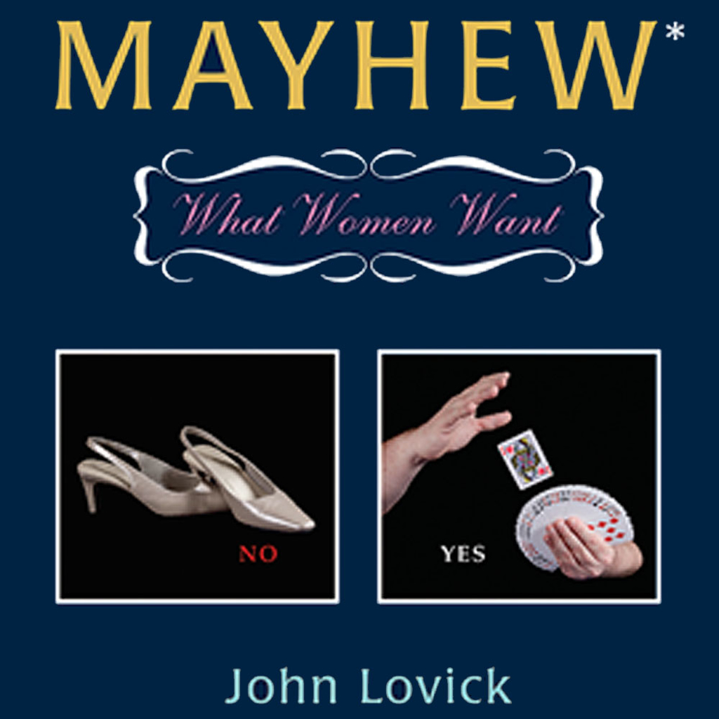 MAYHEW - What Women Want - John Lovick