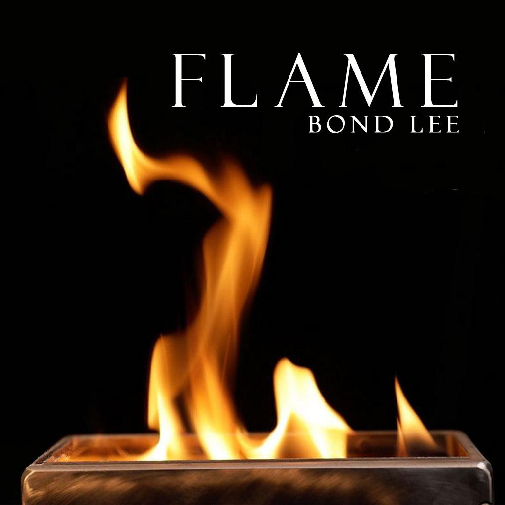 FLAME - Bond Lee