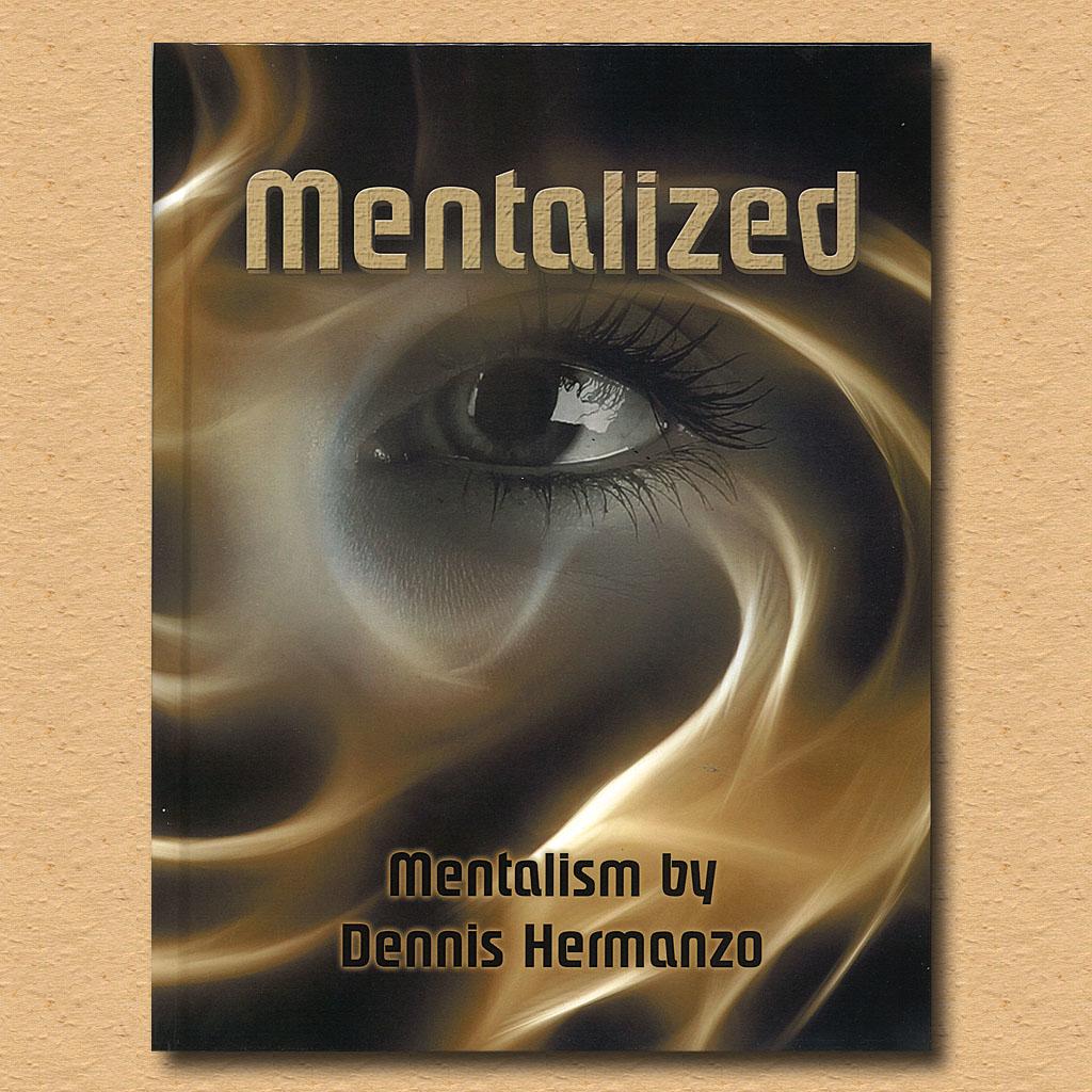 MENTALIZED - Dennis Hermanzo