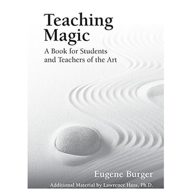 TEACHING MAGIC - Eugene Burger