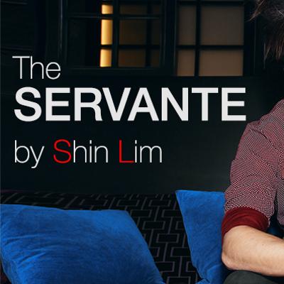 SERVANTÈ - Shin Lim