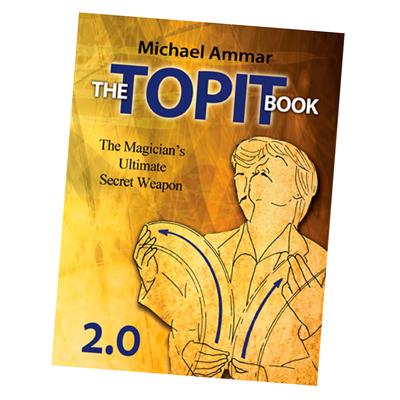 THE TOPIT BOOK 2.0. - Michael Ammar