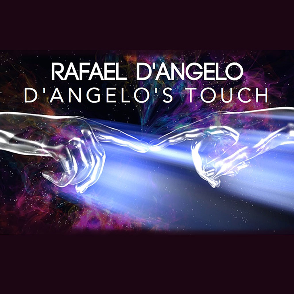 D'ANGELO'S TOUCH - Rafael D'Angelo