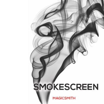 SMOKE SCREEN - MagicSmith