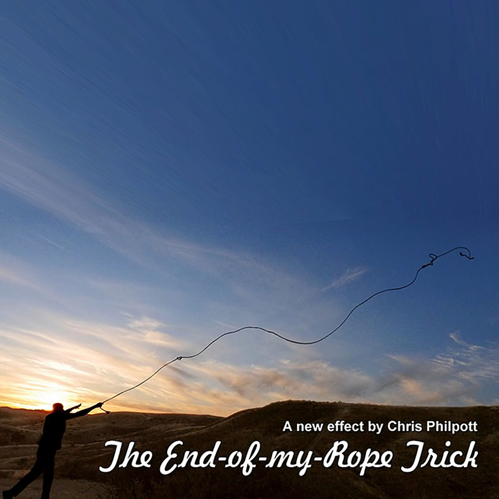 THE END-OF-MY-ROPE TRICK - Chris Philpott