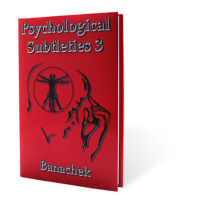 PSYCHOLOGICAL SUBTLETIES 3 - Banachek