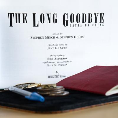 Geoff Latta: THE LONG GOODBYE