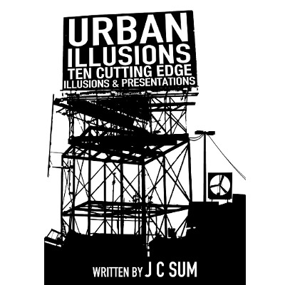 URBAN ILLUSIONS - JC Sum