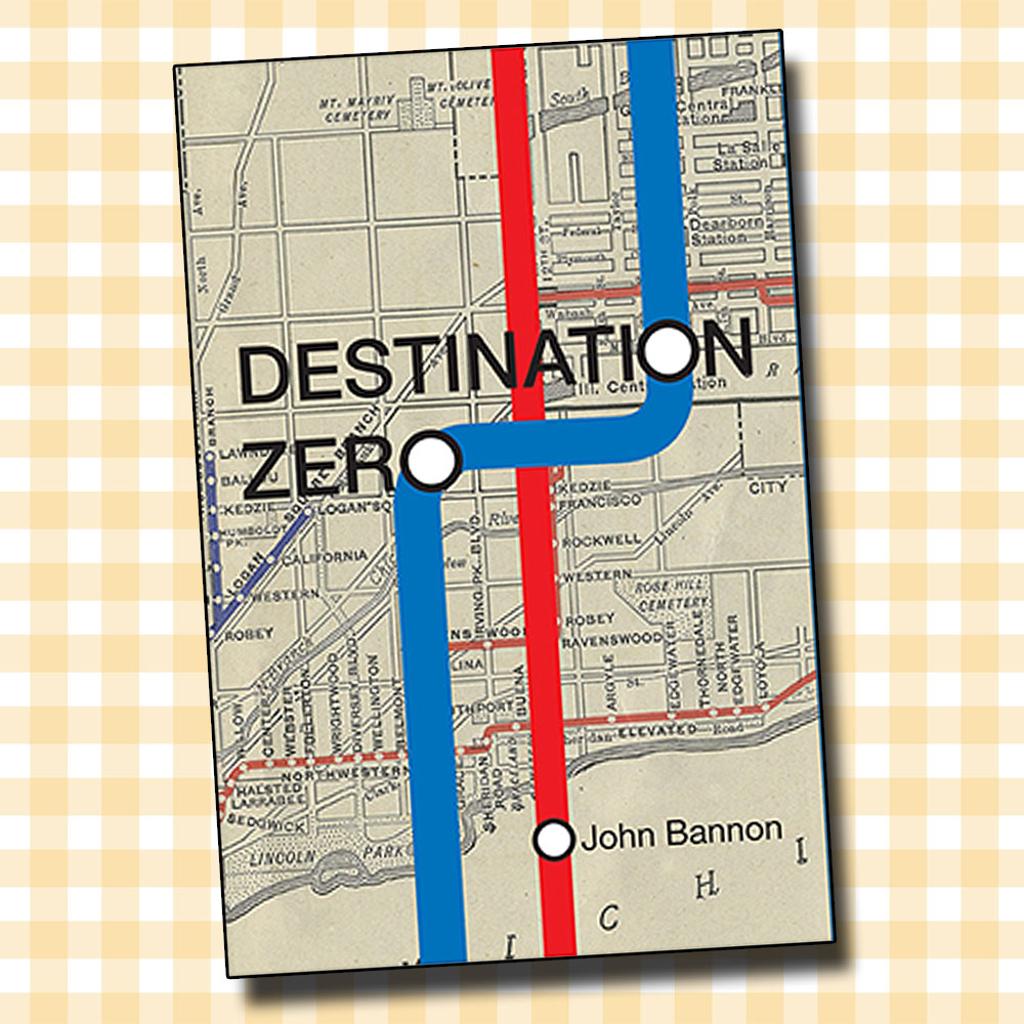 DESTINATION ZERO - John Bannon