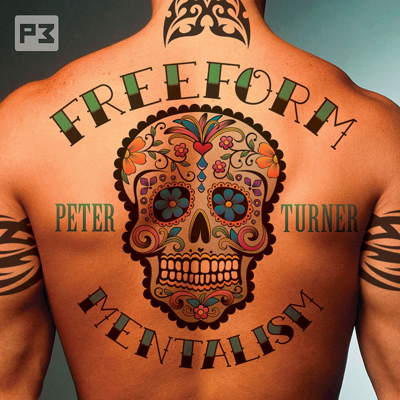 FREEFORM MENTALISM - Peter Turner