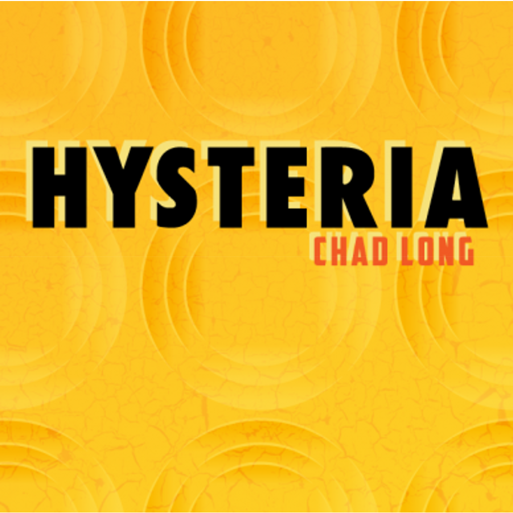 HYSTERIA - Chad Long