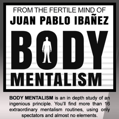 BODY MENTALISM - Juan Pablo Ibañez