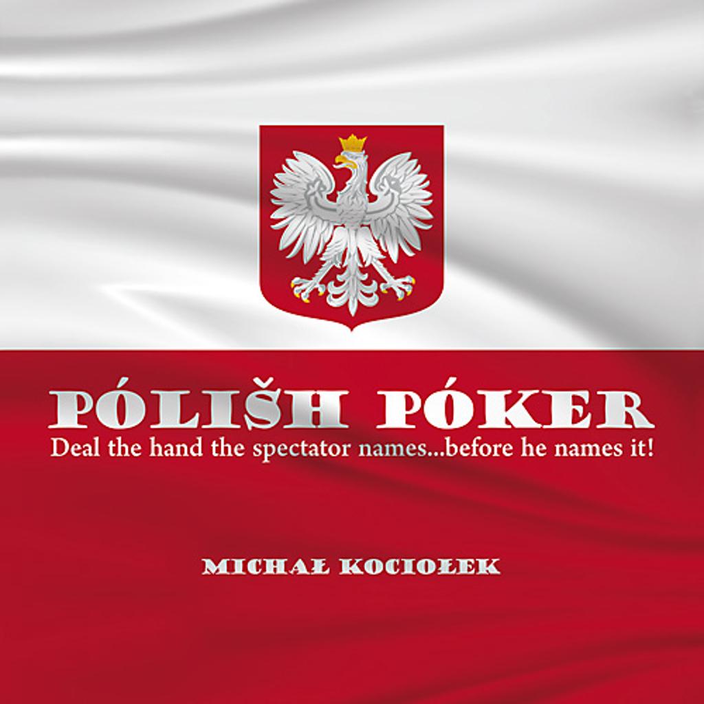 POLISH POKER - Michal Kociolek