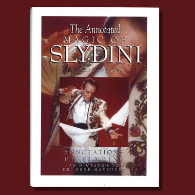THE ANNOTATED MAGIC OF SLYDINI - deluxe edition