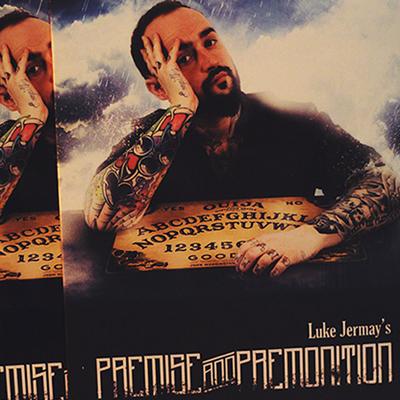 PREMISE & PREMONITION - Luke Jermay