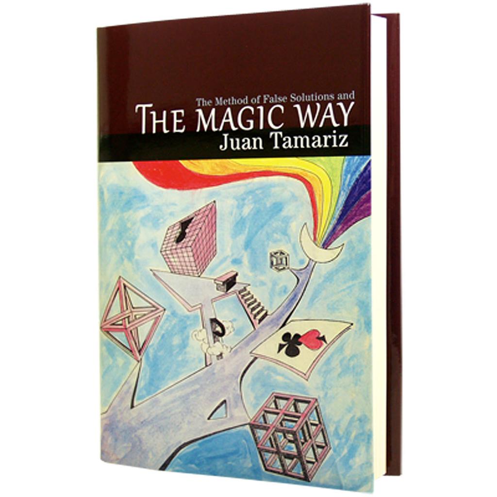 THE MAGIC WAY - Juan Tamariz