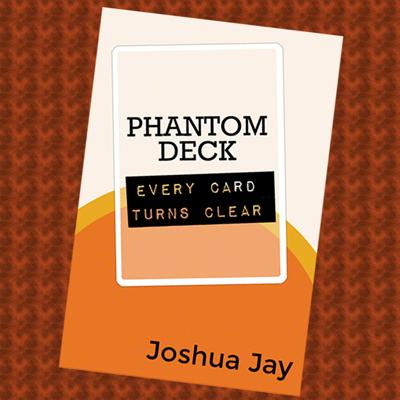 PHANTOM DECK - Joshua Jay