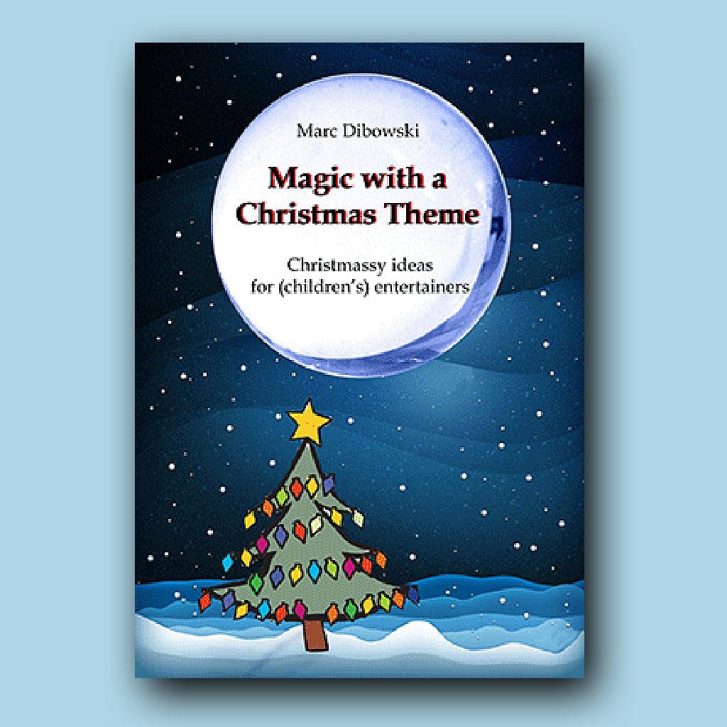 MAGIC WITH A CHRISTMAS THEME - Marc Dibowski