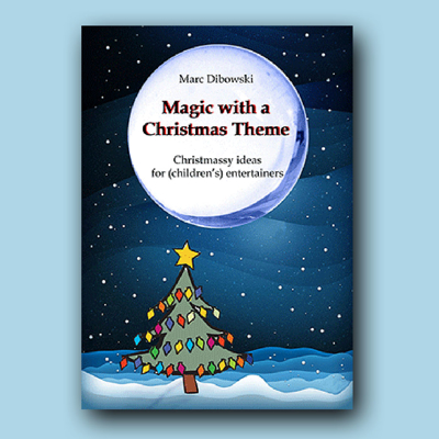 MAGIC WITH A CHRISTMAS THEME - Marc Dibowski