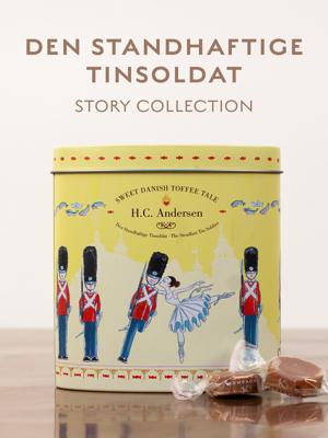 H.C. Andersen, Den Standhaftige Tinsoldat - Story collection