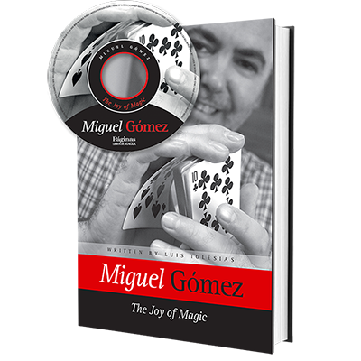 THE JOY OF MAGIC - Miguel Gómez