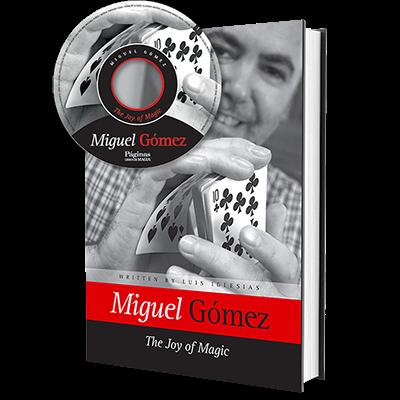 THE JOY OF MAGIC - Miguel Gómez