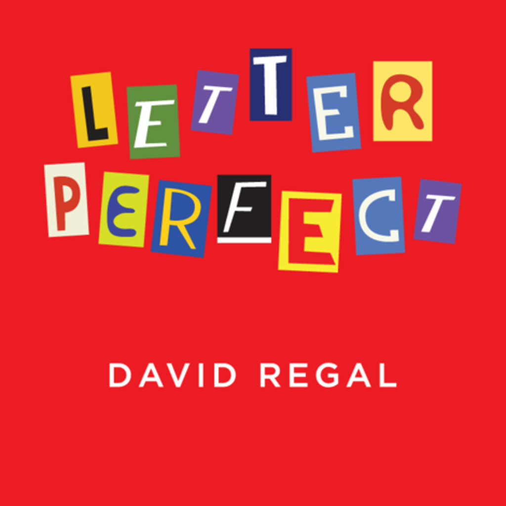 LETTER PERFECT - David Regal
