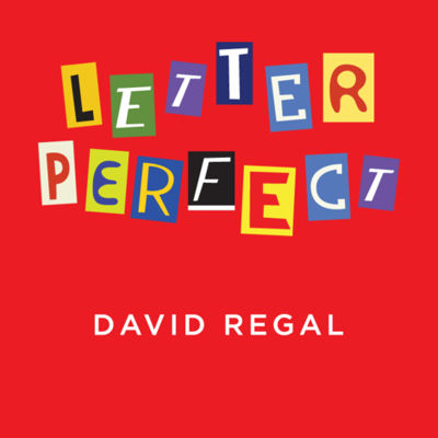 LETTER PERFECT - David Regal