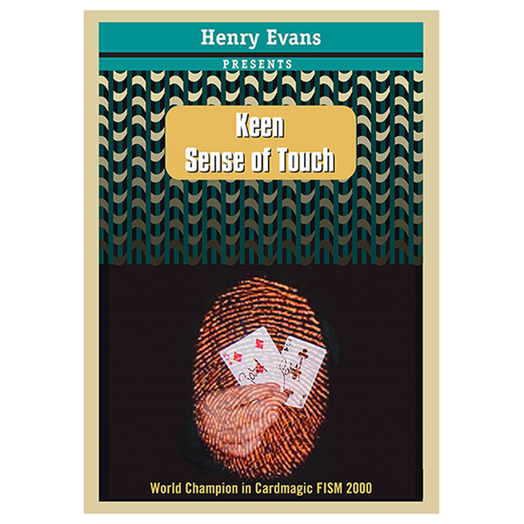KEEN SENSE OF TOUCH - Henry Evans