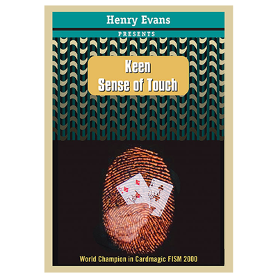 KEEN SENSE OF TOUCH - Henry Evans