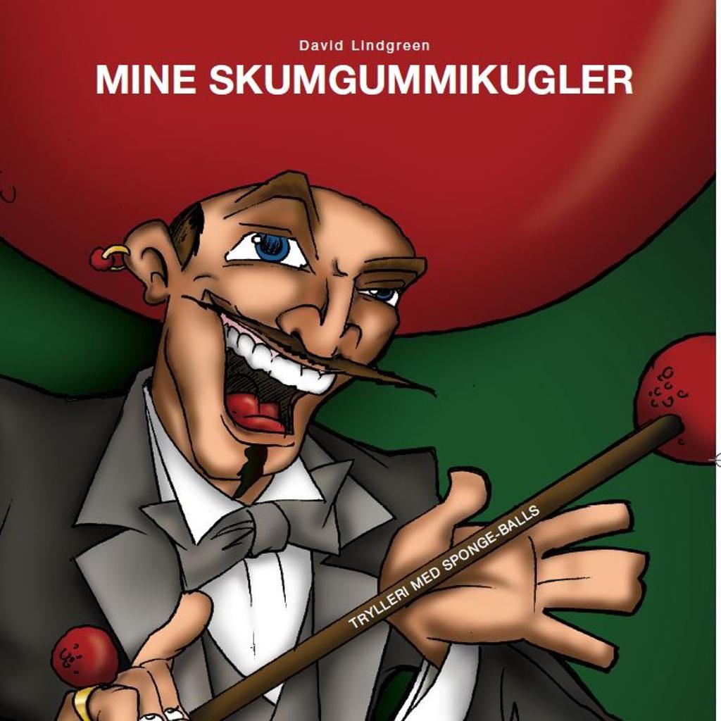 MINE SKUMGUMMIKUGLER - David Lindgreen