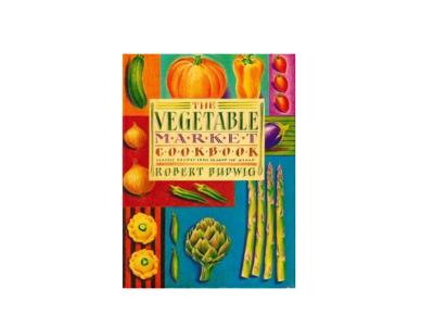 The Vegetable Market Cookbook