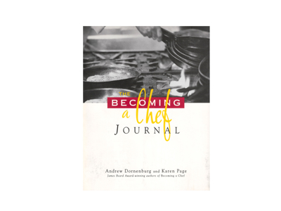 The journal: Becoming a Chef