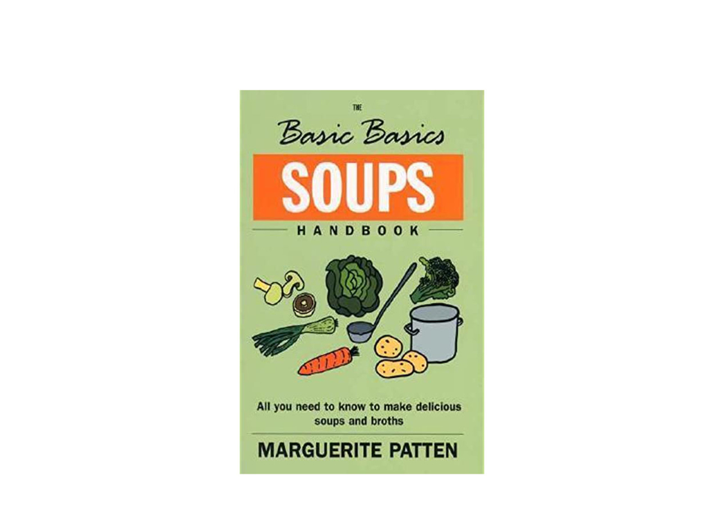 Basic Basics Soups Handbook