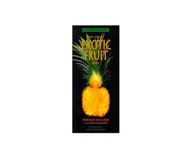 The Great Exotic Fruit Book