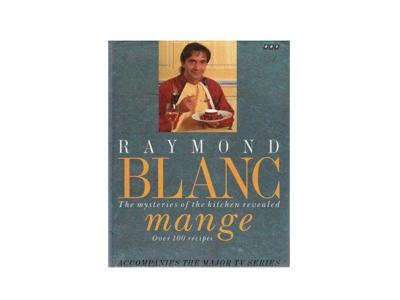 Blanc Mange - Raymond Blanc