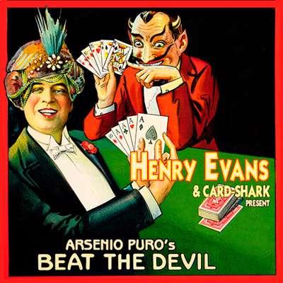 BEAT THE DEVIL - Arsenio Puro & Henry Evans