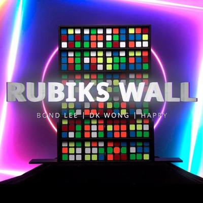 RUBIK'S WALL - Bond Lee, D.K. Wong & Happy