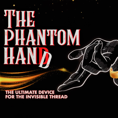 THE PHANTOM HAND - Jean Xueref