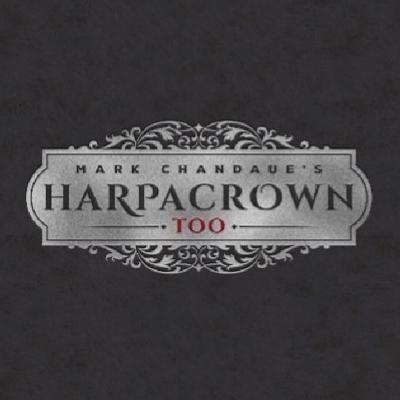 HARPACROWN TOO DELUXE EDITION - Mark Chandaue