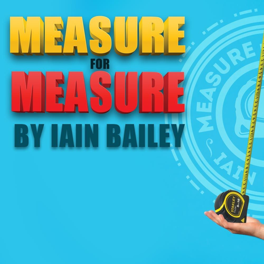 MEASURE FOR MEASURE - Iain Bailey