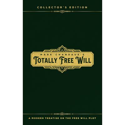 TOTALLY FREE WILL - Mark Chandaue