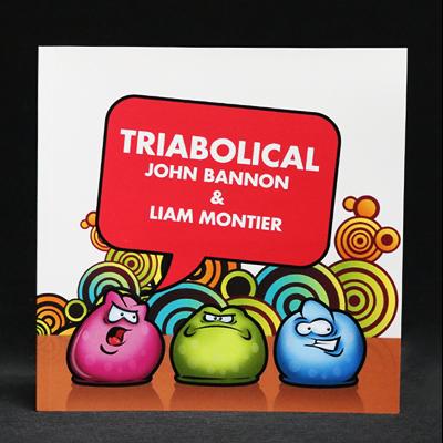 TRIABOLICAL - John Bannon & Liam Montier